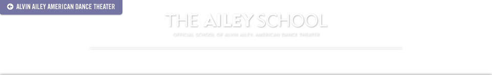 The Ailey School: Official School of Alvin Ailey American Dance Theater