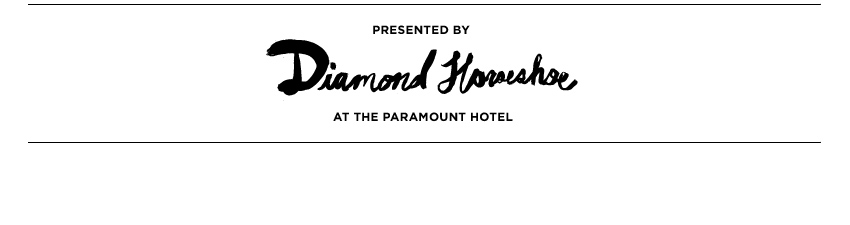 Preseted by Diamond Horseshoe at the Paramount